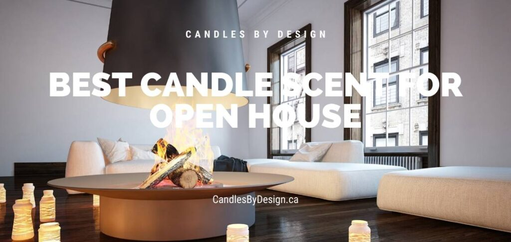 Best Candle Scent for Open House