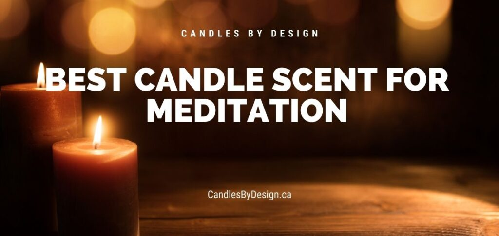 best candle scents for meditation