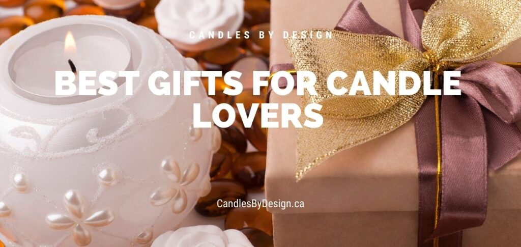 best gifts for candle lovers